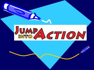What is Jump into Action
