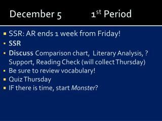 December 5  1st Period