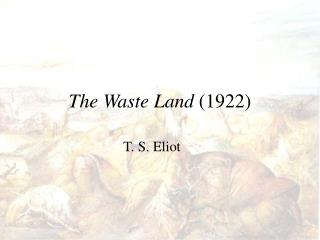 the waste land 1922
