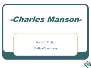 -Charles Manson-