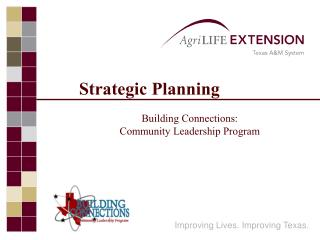 Strategic Planning  Building Connections: Community Leadership Program