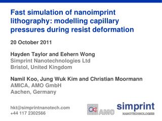 Fast simulation of nanoimprint lithography: modelling capillary pressures during resist deformation    20 October 2011