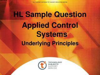 HL Sample Question Applied Control Systems Underlying Principles
