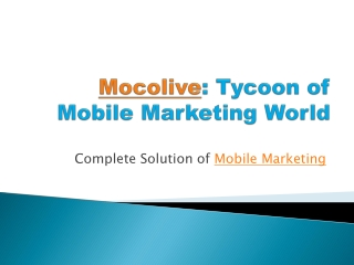 Mocolive The Mobile Marketing Company