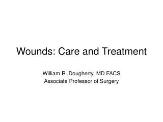 wounds: care and treatment