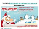 eUKhost Christmas Web hosting Promotions and Coupon codes