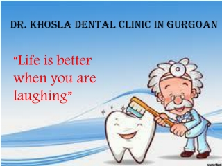 Dr. Khosla's Dental Clinic Gurgaon