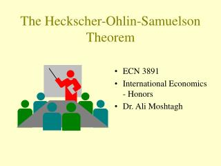 The Heckscher-Ohlin-Samuelson Theorem