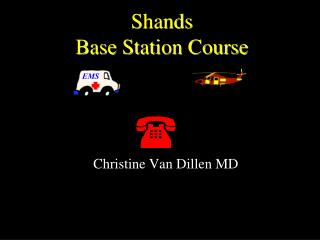 Shands  Base Station Course