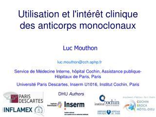 Utilisation et lint r t clinique des anticorps monoclonaux