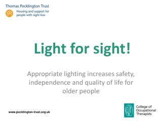 Appropriate lighting increases safety, independence and quality of life for older people