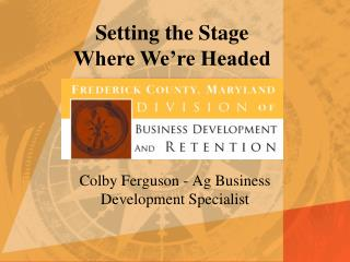Colby Ferguson - Ag Business Development Specialist