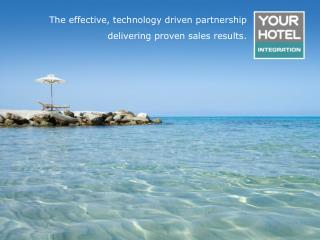 The effective, technology driven partnership delivering proven sales results.