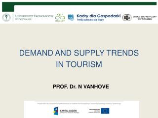 DEMAND AND SUPPLY TRENDS  IN TOURISM