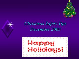 Christmas Safety Tips December 2003