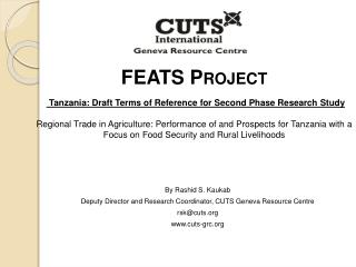 FEATS Project    Tanzania: Draft Terms of Reference for Second Phase Research Study  Regional Trade in Agriculture: Perf