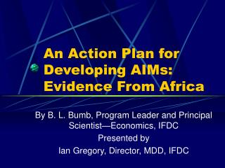 An Action Plan for Developing AIMs: Evidence From Africa