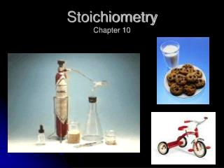 Stoichiometry Chapter 10