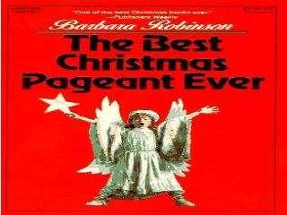 The Best Christmas Pageant Ever Chapter 3