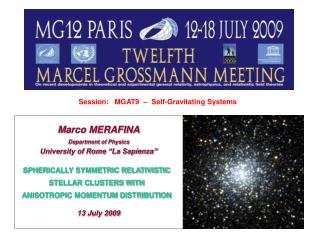 Session:   MGAT9     Self-Gravitating Systems