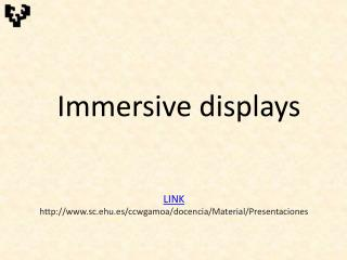 Immersive displays