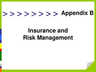 Insurance and  Risk Management