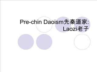 pre-chin daoism: laozi