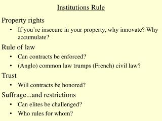 Institutions Rule