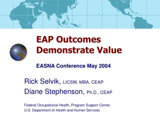 EAP Outcomes  Demonstrate Value   EASNA Conference May 2004