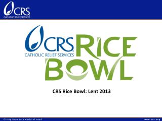 CRS Rice Bowl: Lent 2013