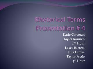 Rhetorical Terms Presentation  4
