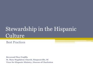 Stewardship in the Hispanic Culture
