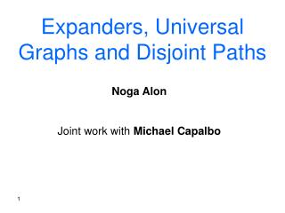 Expanders, Universal Graphs and Disjoint Paths