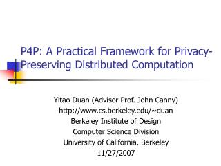 P4P: A Practical Framework for Privacy-Preserving Distributed Computation
