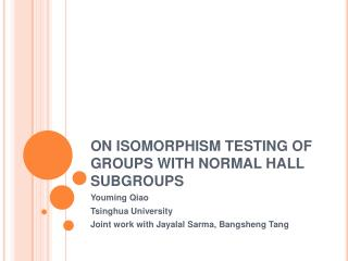 ON ISOMORPHISM TESTING OF GROUPS WITH NORMAL HALL SUBGROUPS