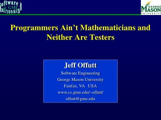 Programmers Ain t Mathematicians and Neither Are Testers