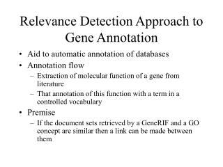 Relevance Detection Approach to Gene Annotation
