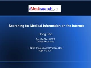 Hong Kao  Bsc, BscPhm, BCPS Clinical Pharmacist  HSICT Professional Practice Day Sept 14, 2011
