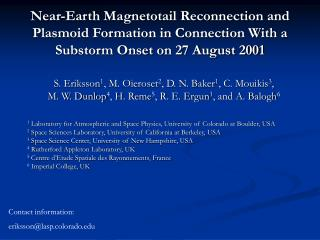 Near-Earth Magnetotail Reconnection and Plasmoid Formation in Connection With a Substorm Onset on 27 August 2001
