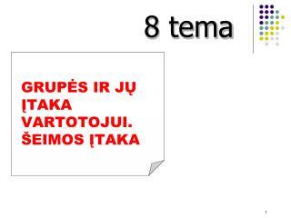 8 tema