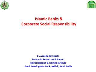 Islamic Banks   Corporate Social Responsibility