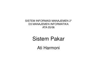 SISTEM INFORMASI MANAJEMEN 2 D3 MANAJEMEN INFORMATIKA ATA 05
