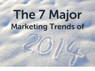 The 7 Major Marketing Trends of 2014