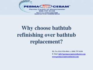 Why choose bathtub refinishing over bathtub replacement?
