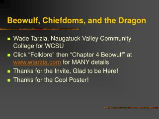Beowulf, Chiefdoms, and the Dragon