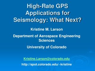 High-Rate GPS Applications for Seismology: What Next