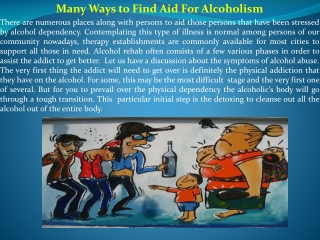 Many Ways to Find Aid For Alcoholism