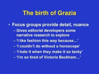 The birth of Grazia