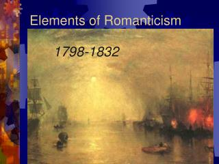 Elements of Romanticism