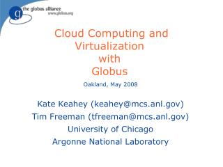 Cloud Computing and Virtualization  with  Globus